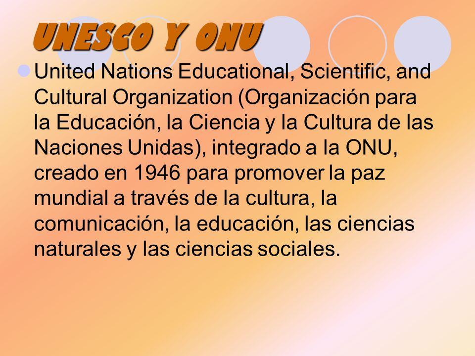 UNESCO Y ONU