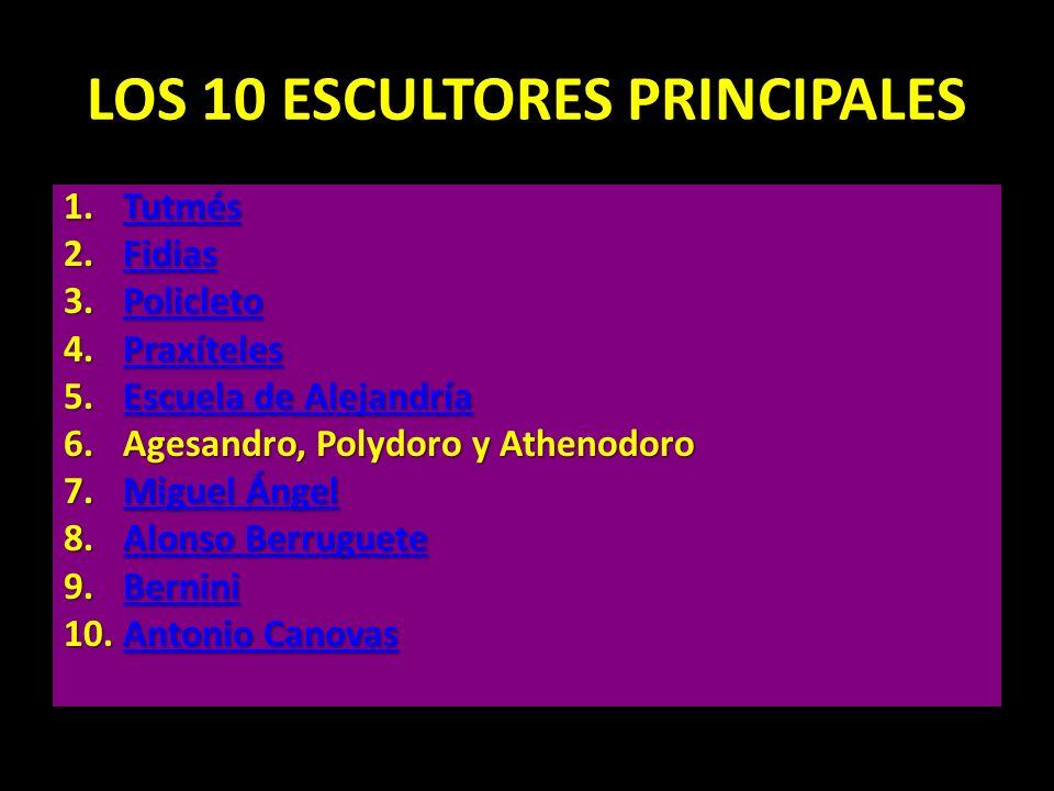 LOS 10 ESCULTORES PRINCIPALES
