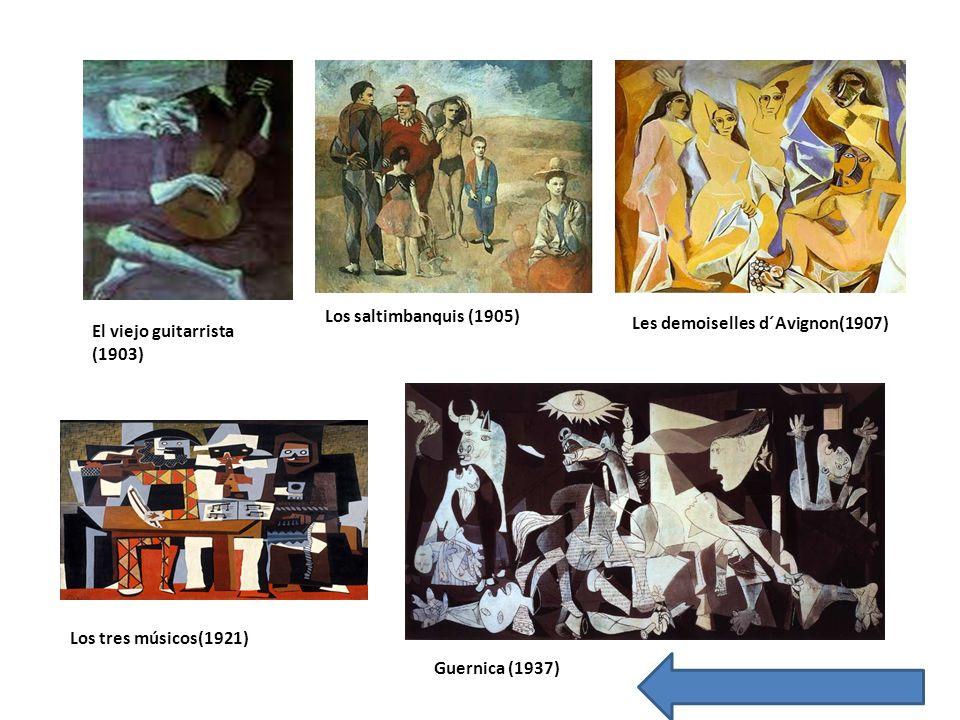 Los saltimbanquis (1905)Les demoiselles d´Avignon(1907) El viejo guitarrista (1903) Los tres músicos(1921)