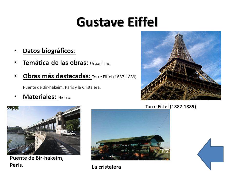 Gustave Eiffel Datos biográficos: Temática de las obras: Urbanismo