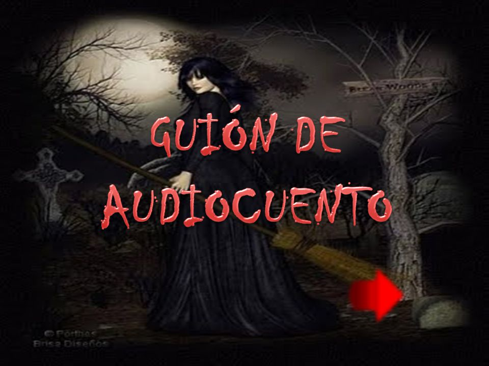 GUIÓN DE AUDIOCUENTO