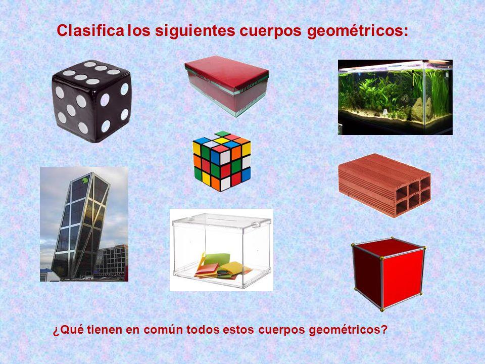 Clasifica los siguientes cuerpos geométricos: