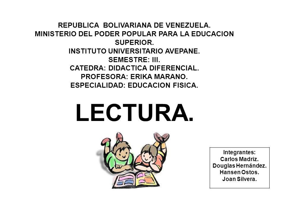 LECTURA. REPUBLICA BOLIVARIANA DE VENEZUELA.