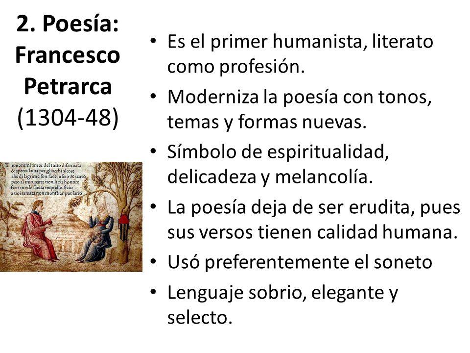 2. Poesía: Francesco Petrarca (1304-48)