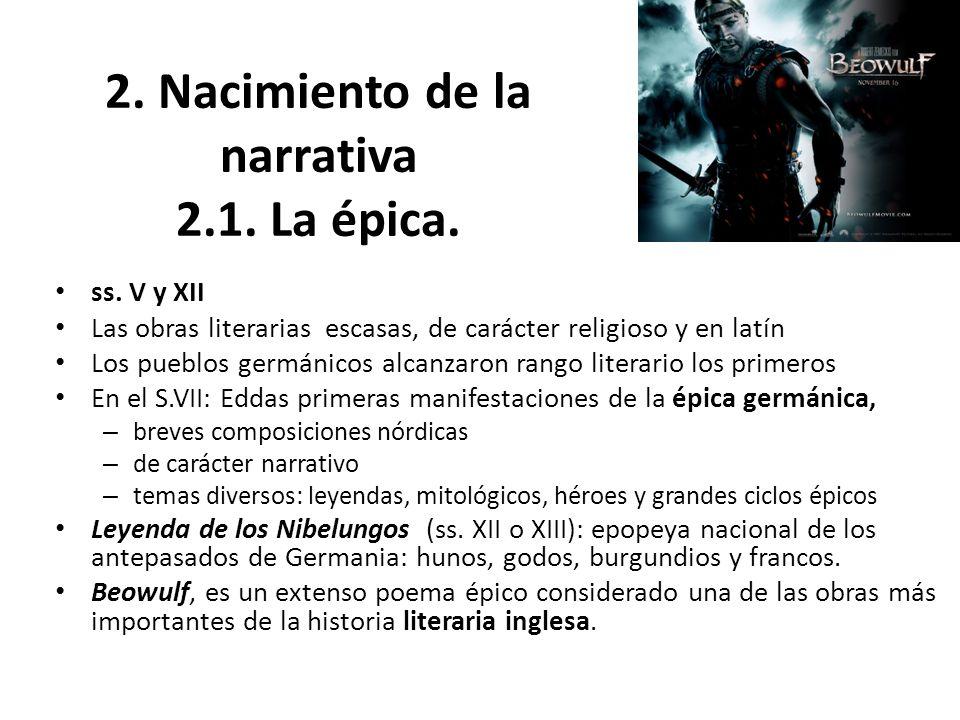 2. Nacimiento de la narrativa 2.1. La épica.