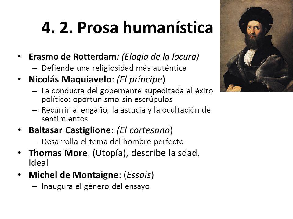 4. 2. Prosa humanística Nicolás Maquiavelo: (El príncipe)
