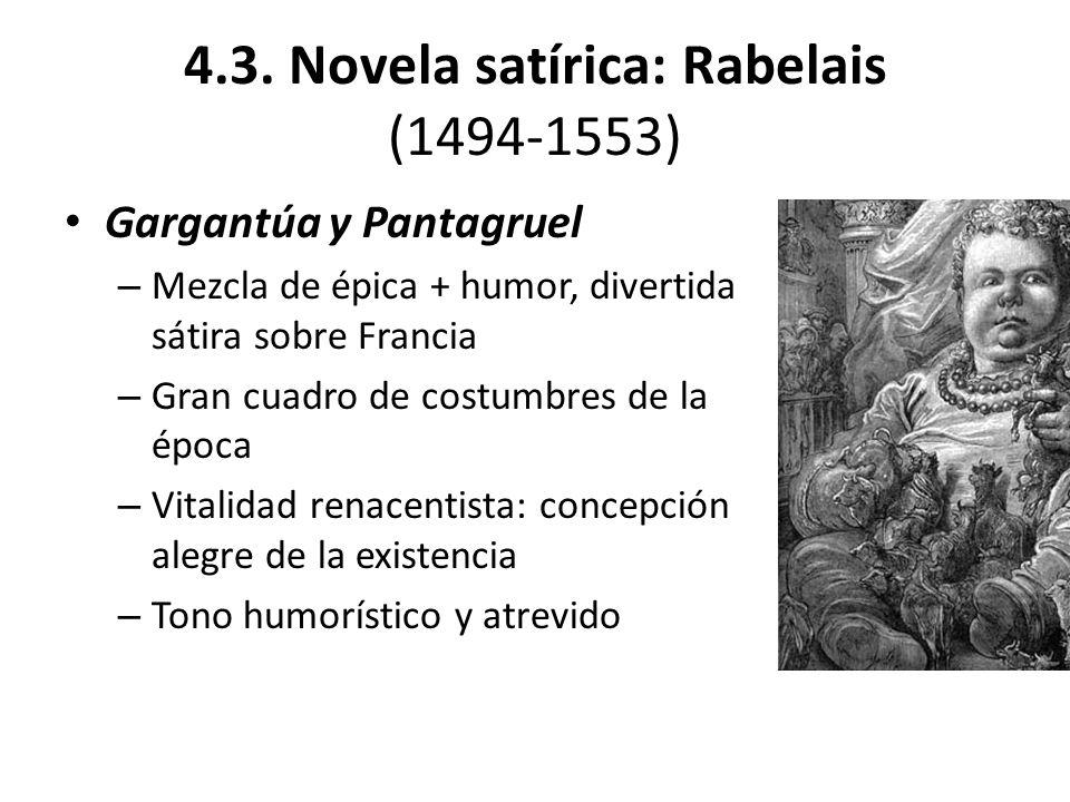 4.3. Novela satírica: Rabelais (1494-1553)