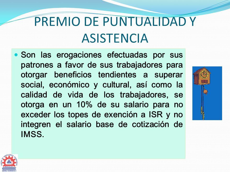 PREMIO DE PUNTUALIDAD Y ASISTENCIA