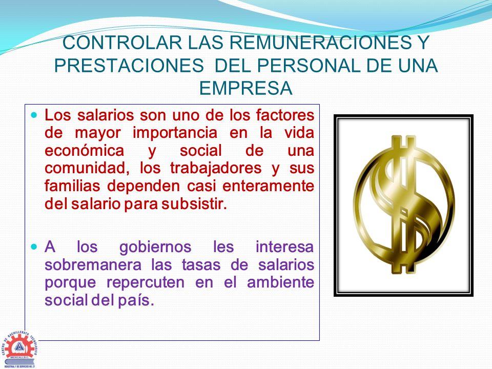 Controlar las remuneraciones y prestaciones del personal de una empresa