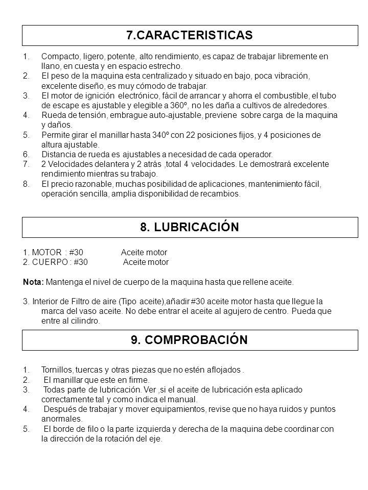 7.CARACTERISTICAS 8. LUBRICACIÓN 9. COMPROBACIÓN