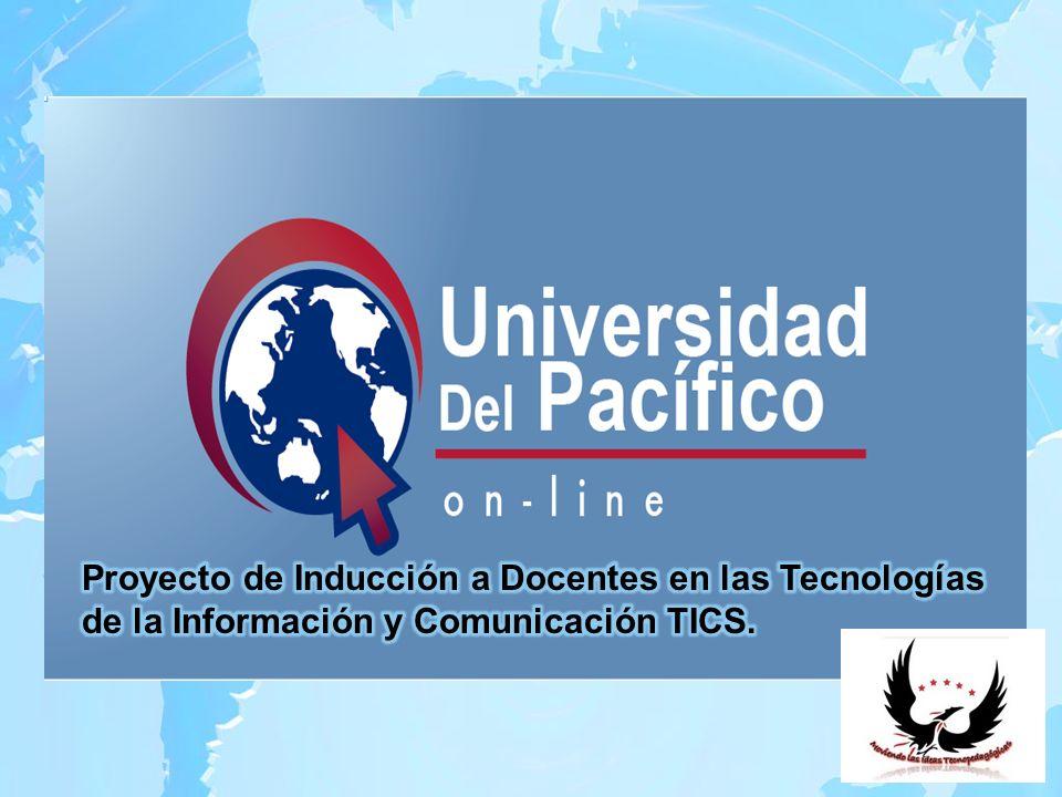 Proyecto de Inducción a Docentes en las Tecnologías de la Información y Comunicación TICS.