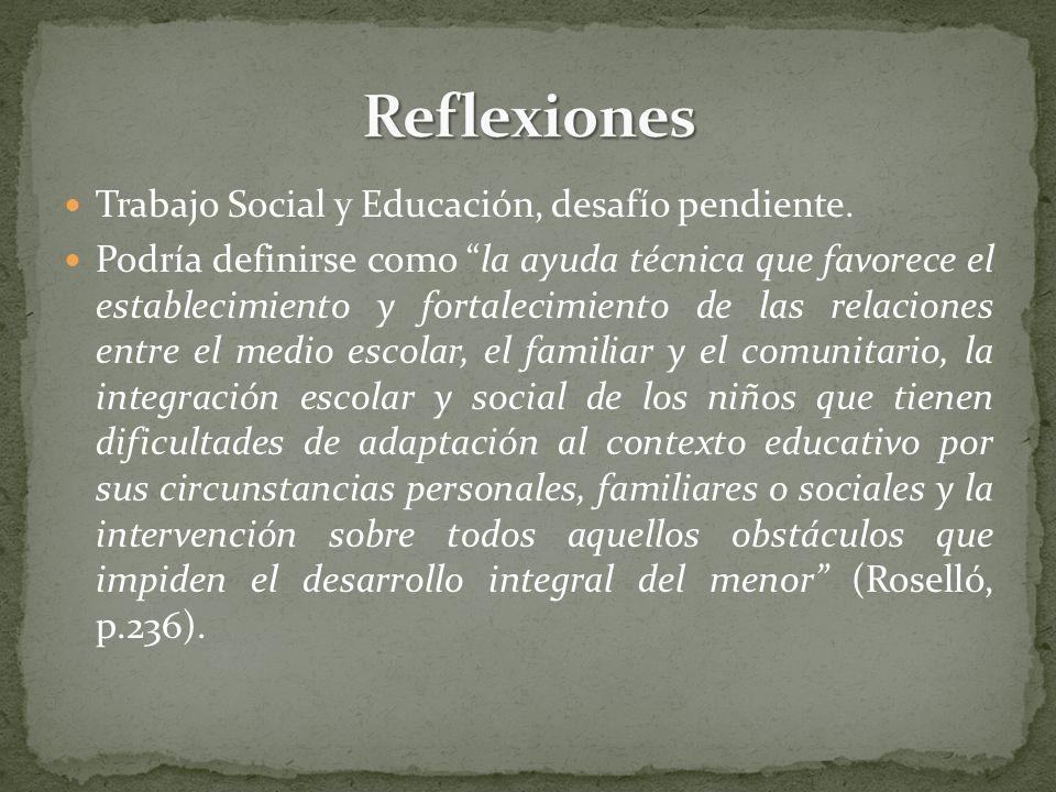 Reflexiones Trabajo Social y Educación, desafío pendiente.