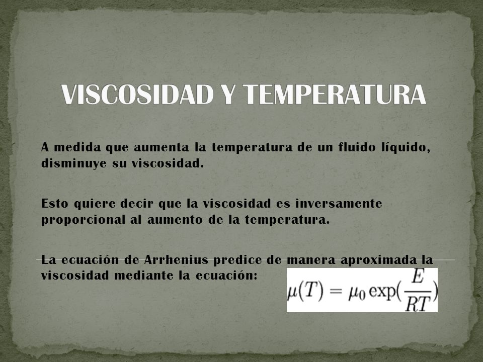 VISCOSIDAD Y TEMPERATURA