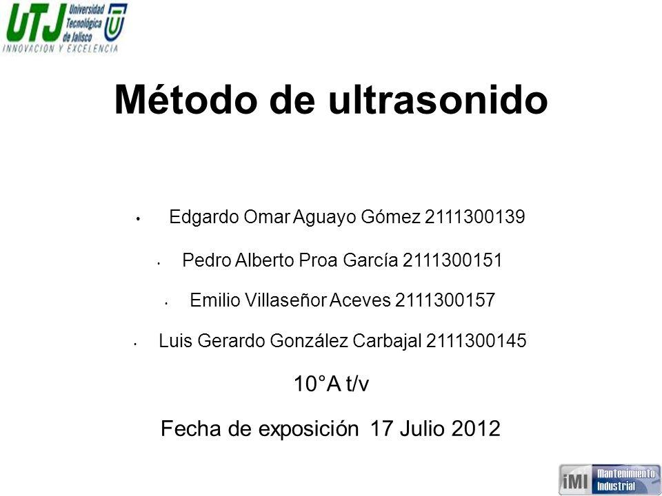 Método de ultrasonido Edgardo Omar Aguayo Gómez 2111300139 10°A t/v