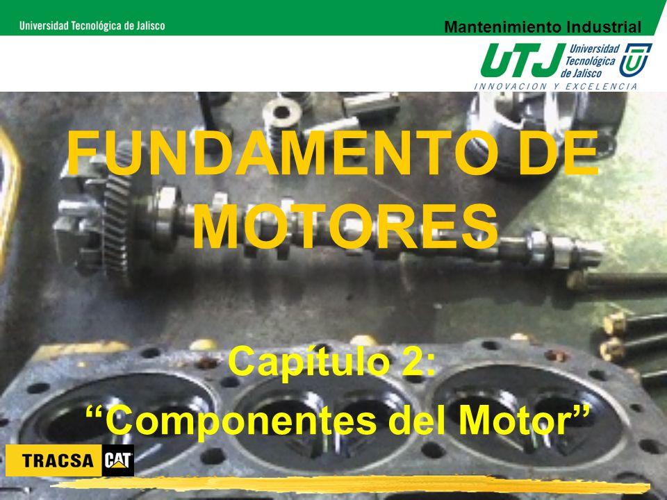 Mantenimiento Industrial Componentes del Motor