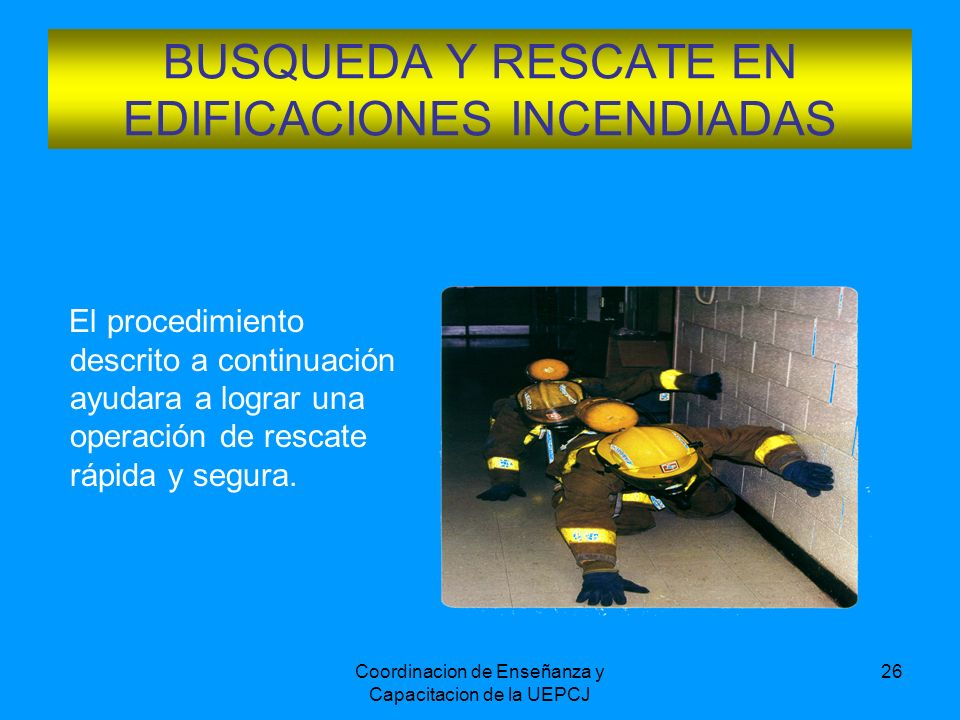 BUSQUEDA Y RESCATE EN EDIFICACIONES INCENDIADAS