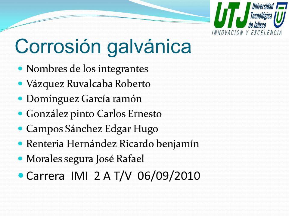 Corrosión galvánica Carrera IMI 2 A T/V 06/09/2010