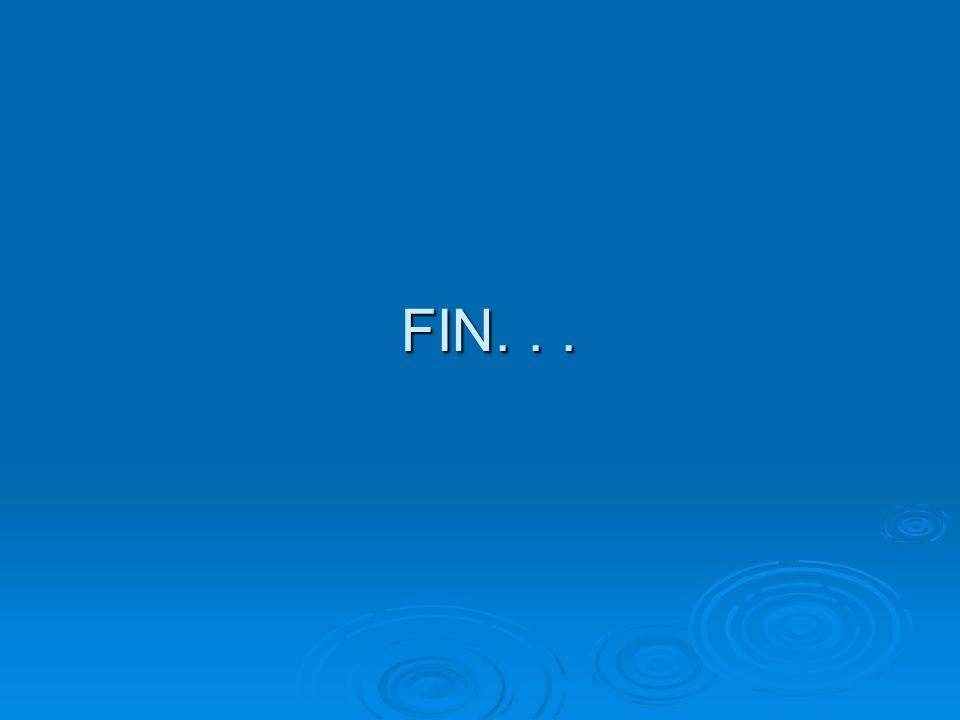 FIN. . .
