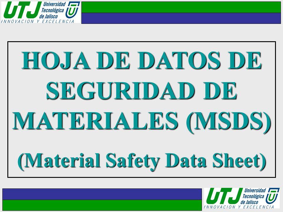 HOJA DE DATOS DE SEGURIDAD DE MATERIALES (MSDS)