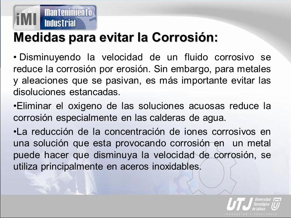 Medidas para evitar la Corrosión: