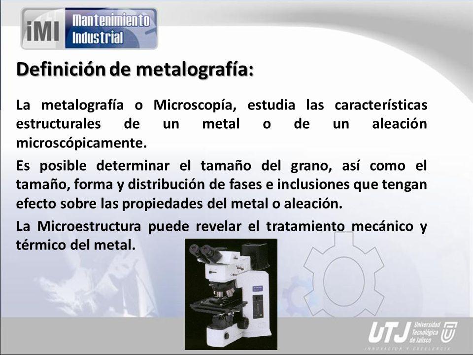 Definición de metalografía: