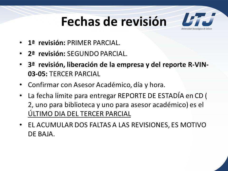 Fechas de revisión 1ª revisión: PRIMER PARCIAL.