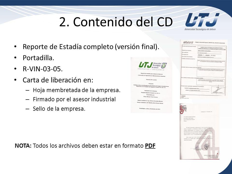 2. Contenido del CD Reporte de Estadía completo (versión final).