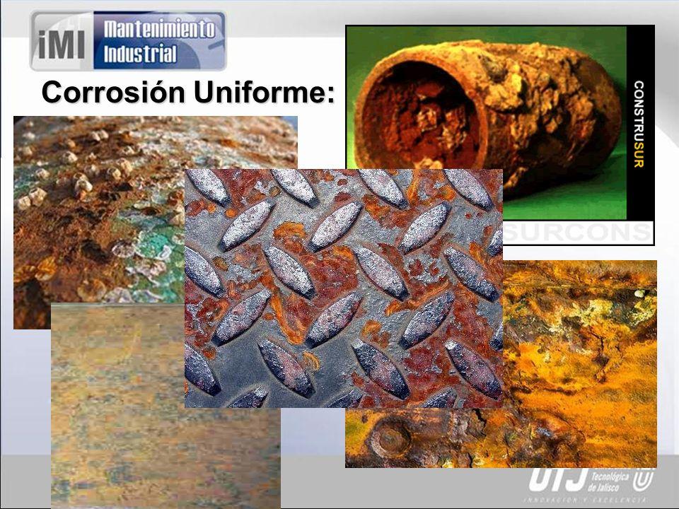 Corrosión Uniforme: