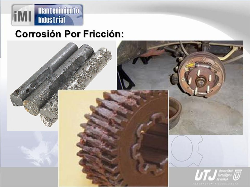Corrosión Por Fricción: