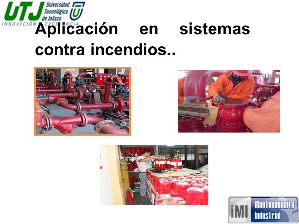 Aplicación en sistemas contra incendios..