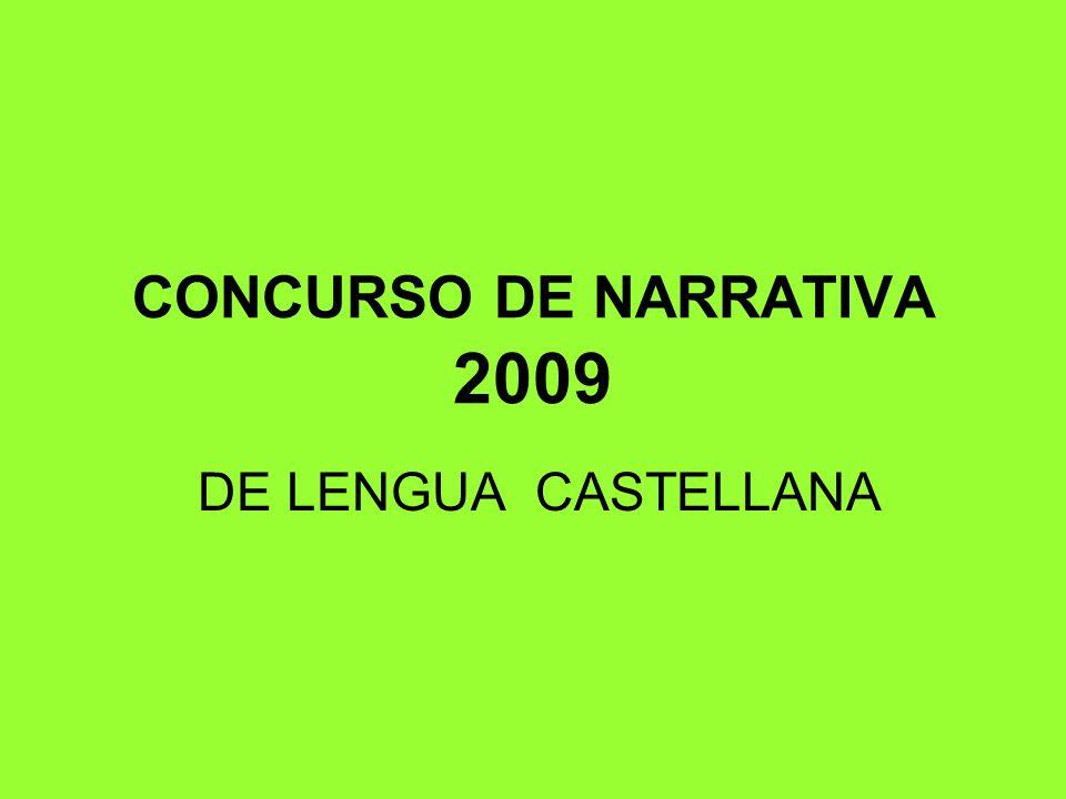 CONCURSO DE NARRATIVA 2009 DE LENGUA CASTELLANA