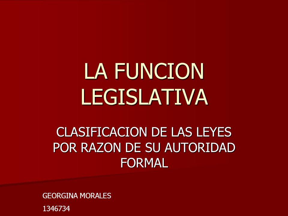 LA FUNCION LEGISLATIVA
