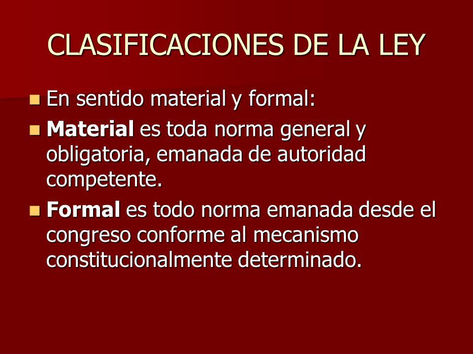CLASIFICACIONES DE LA LEY