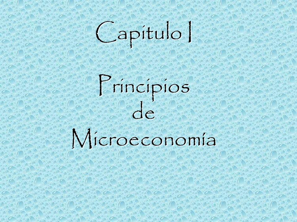 Capitulo I Principios de Microeconomía