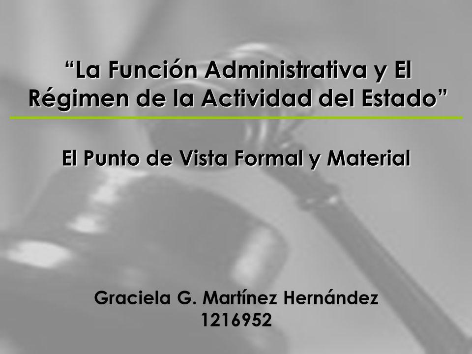 La Función Administrativa y El Régimen de la Actividad del Estado
