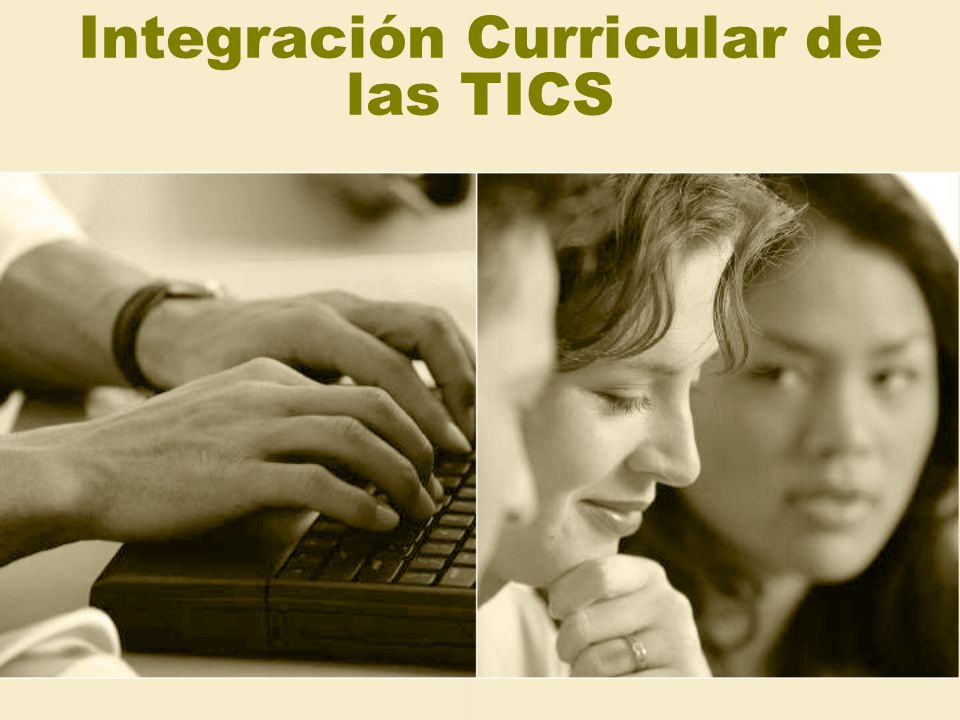Integración Curricular de las TICS