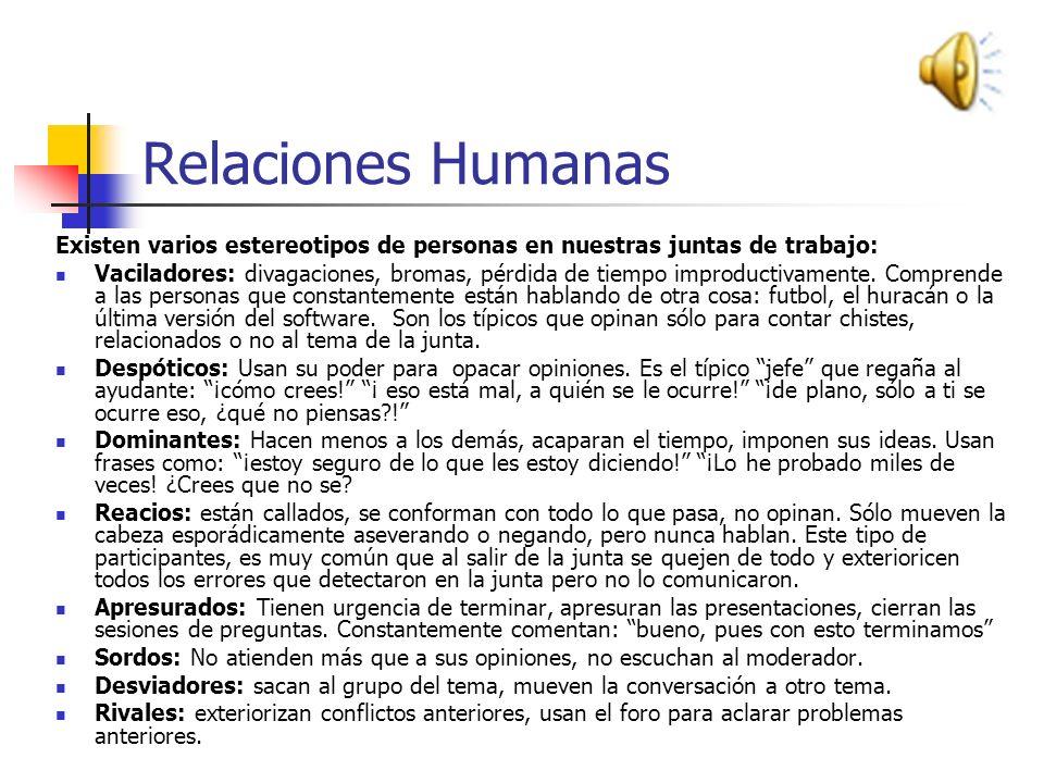Relaciones Humanas Existen varios estereotipos de personas en nuestras juntas de trabajo: