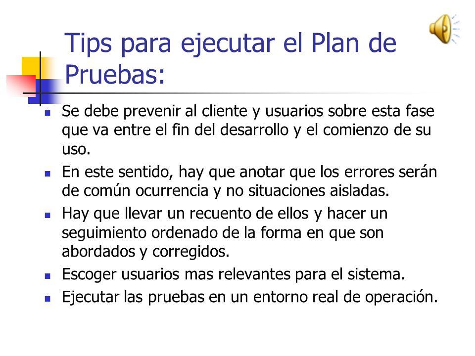 Tips para ejecutar el Plan de Pruebas: