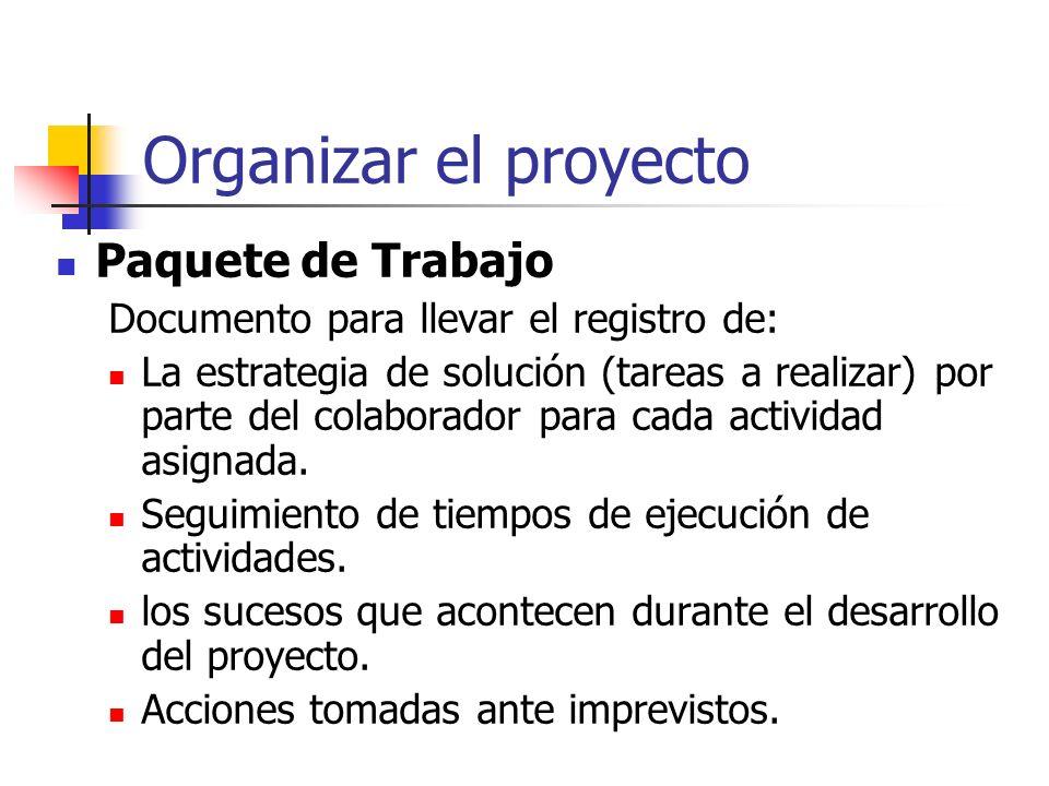 Organizar el proyecto Paquete de Trabajo