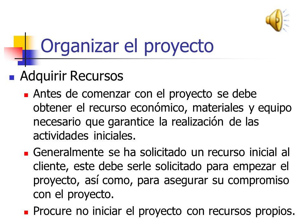 Organizar el proyecto Adquirir Recursos