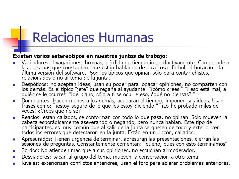 Relaciones Humanas Existen varios estereotipos en nuestras juntas de trabajo: