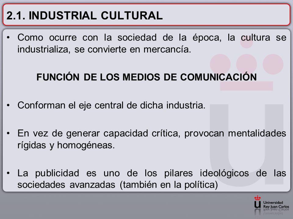 FUNCIÓN DE LOS MEDIOS DE COMUNICACIÓN