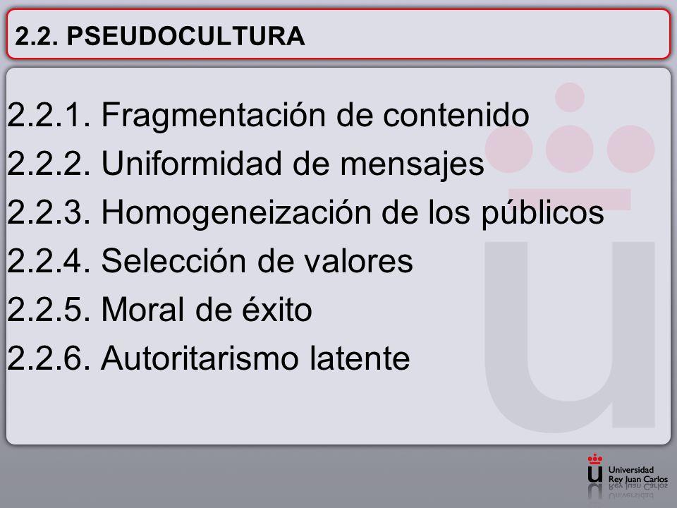 2.2. PSEUDOCULTURA