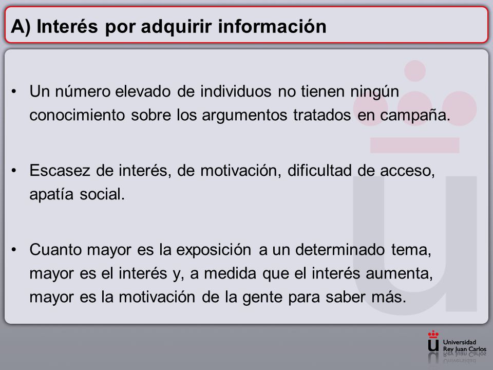 A) Interés por adquirir información
