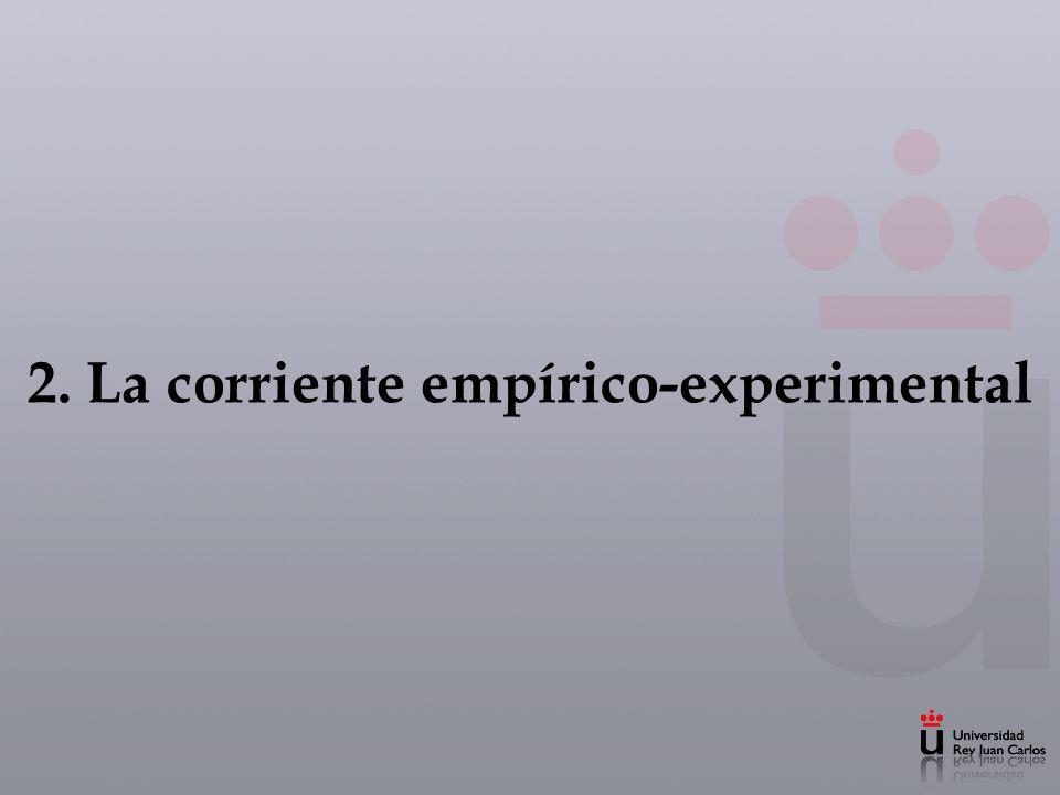 2. La corriente empírico-experimental