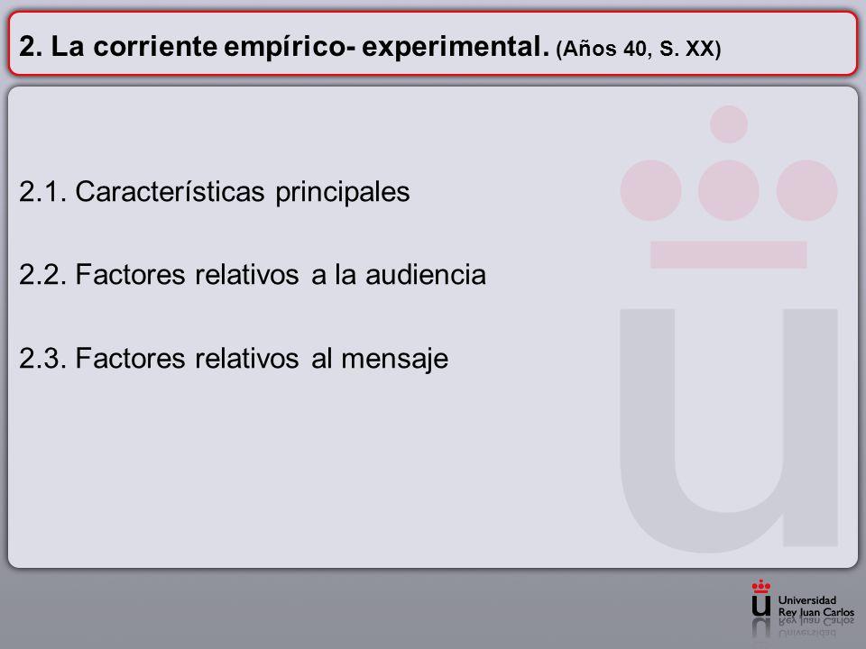 2. La corriente empírico- experimental. (Años 40, S. XX)