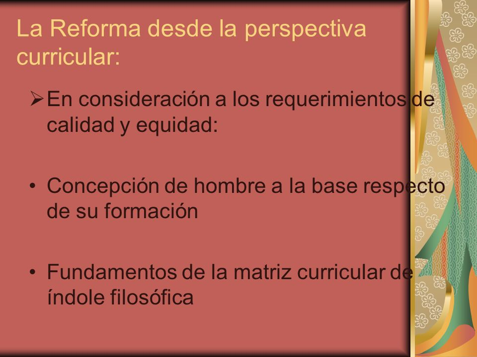 La Reforma desde la perspectiva curricular: