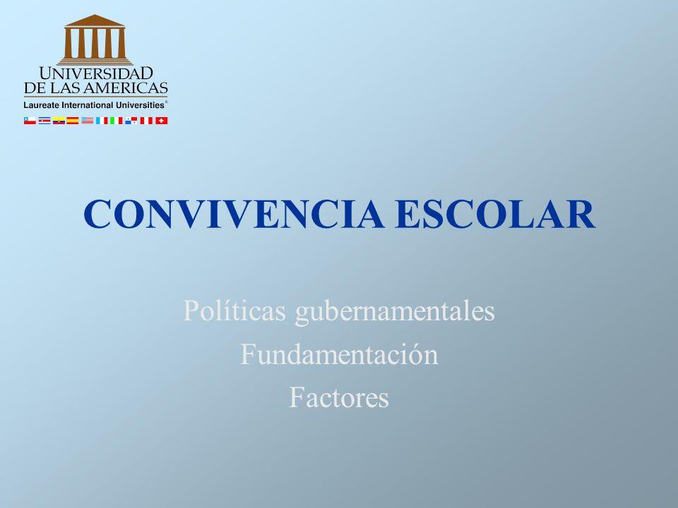 Políticas gubernamentales Fundamentación Factores