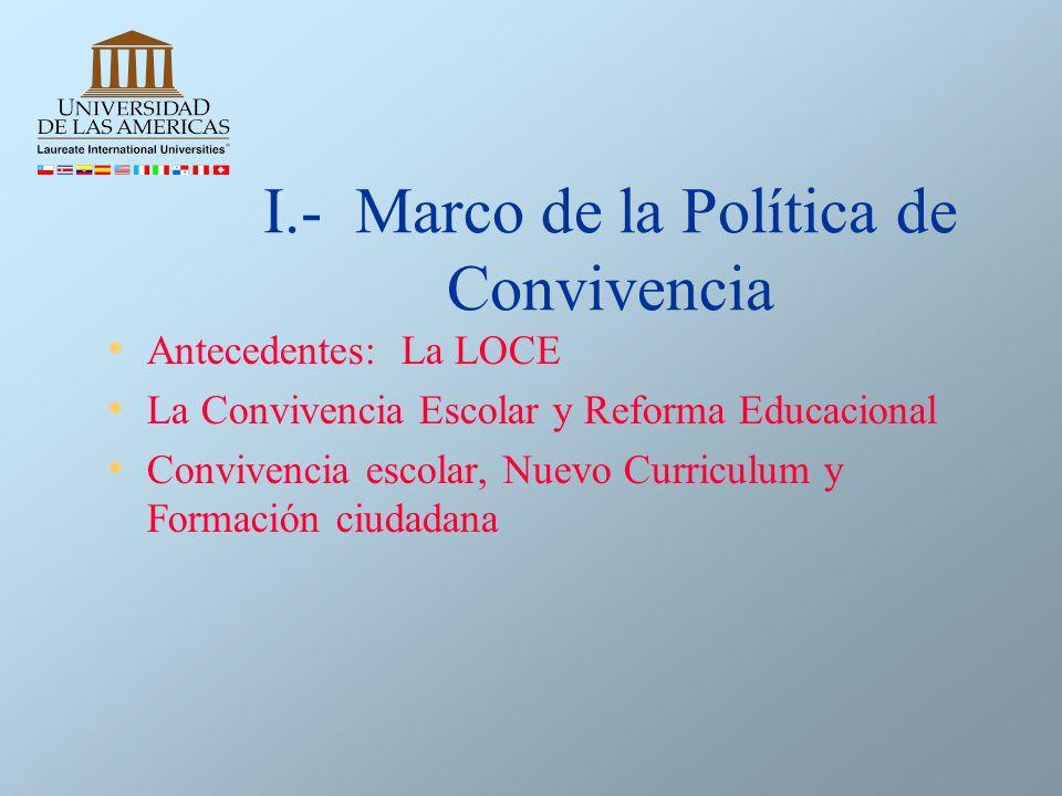 I.- Marco de la Política de Convivencia