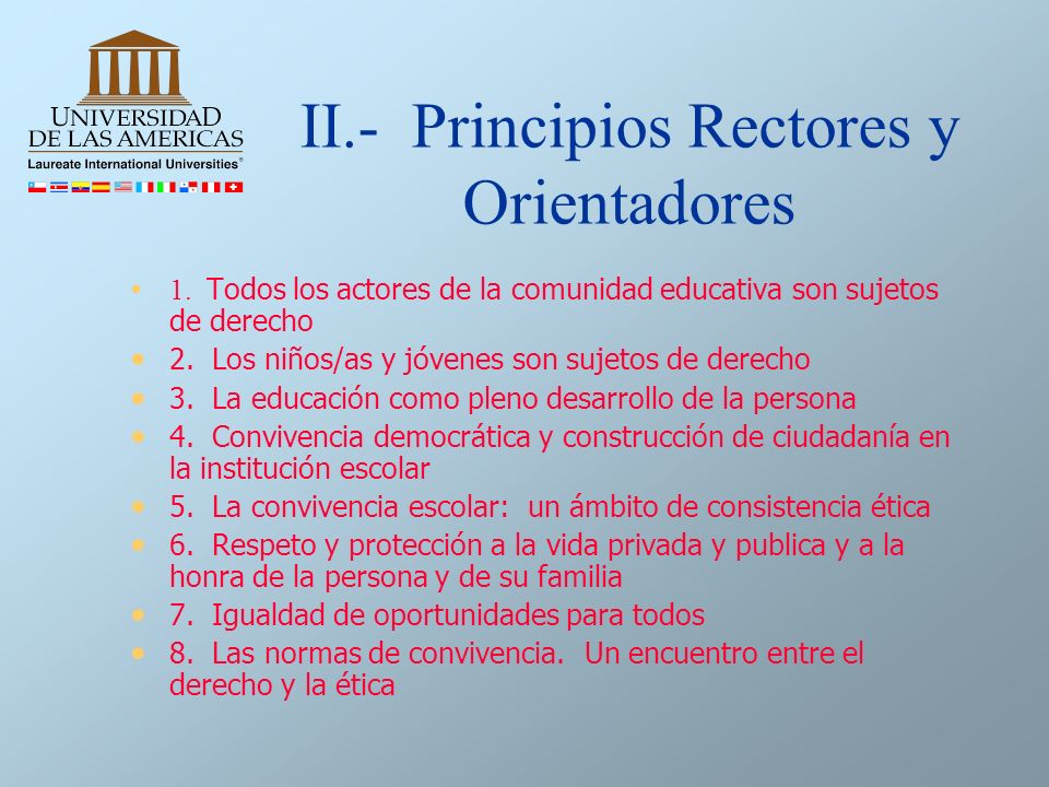 II.- Principios Rectores y Orientadores